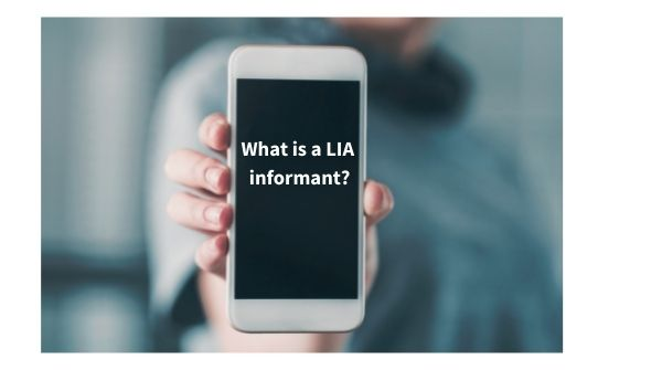What is a LIA informant