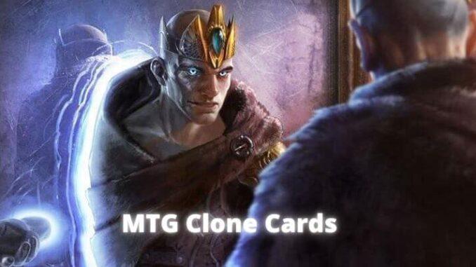 MTG Clone Cards